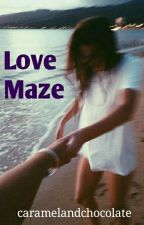 Love Maze by caramelandchocolate