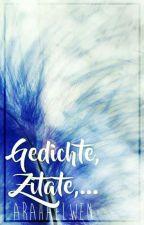 Gedichte, Zitate,... by Arahaelwen
