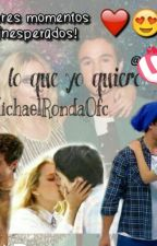 Tu eres lo que yo quiero by MichaelRondaOfc