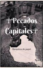 Pecados capitales [✽ Zodiaco ✽] by barquitos_de_papel