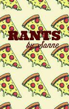 Rants by Sanne by DallasMendes_Bitchxs