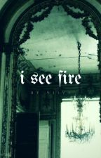 I See Fire | h.p. [3] by viiv-xvii