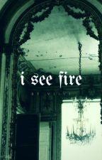 I See Fire | ʰᵃʳʳʸ ᵖᵒᵗᵗᵉʳ [3] by vii-xix