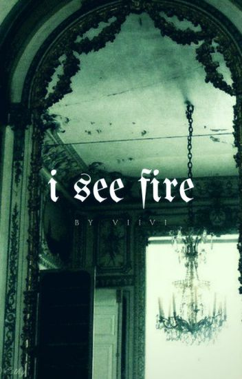 I See Fire | ʰᵃʳʳʸ ᵖᵒᵗᵗᵉʳ [3]