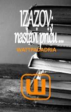 Izazov: nastavi priču by WattpadAdria