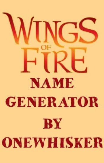 Wings of Fire Name Generator - Garbage - Wattpad