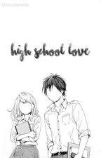 High School Love by billxcipherx