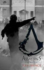 Assassin's Creed Resurface by Minria12