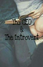The CEO And The Introvert by The_Trainer_Girl12