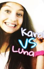 ❤Karol VS Luna🌙 by paintyourlife_