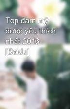 Top đề cử đam mỹ 2016 [Baidu] by KieuBao138