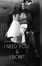 I Need You & I Don't || Malik by scottinyamukcenesitw