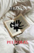 Frases de Peliculas by Danieldix12
