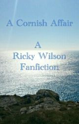 A Cornish Affair  by upagainstme