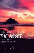 The Asset (Wattys 2017) by ohgoditsyou