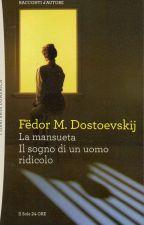 Il sogno di un uomo ridicolo - Fëdor Dostoevskij by emmacwt