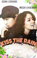 Kiss The Rain by ChaeKi_8586