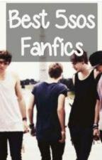 Best 5sos Fanfics by freespiritluke