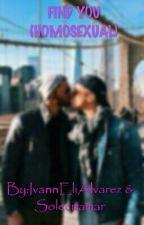 FIND YOU Gay by IvannAlvarez334