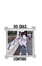 50 Días Contigo. Divalejo by deanagus_