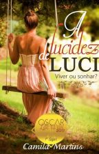 A Lucidez de Luci (degustação) by Camila_LiiLass