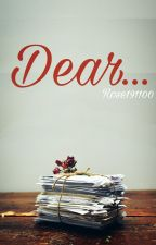 Dear... by Rose191100