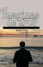🎧imaginas de kpop 🎧 by kimPandita018