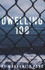 Dwelling 108 by mackenziepond