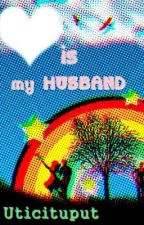 MarryTic : Love is My Husband by uticituput