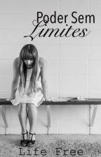 Poder sem limites  by SoulDark_