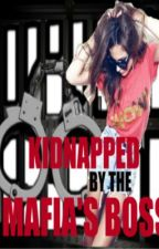 Kidnapped by the Mafia's Boss by vampires18