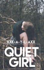 Quiet Girl by IsxlatedSxul
