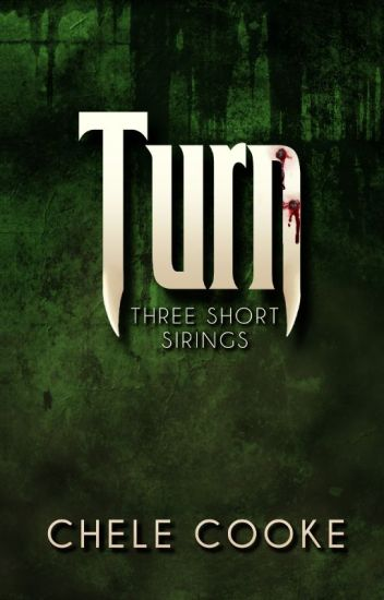 Turn: Three Short Sirings