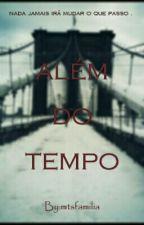 Anna Bela Nada Além Do Tempo . by mtsfamilia03