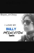 i love my BULLY(sex,lies,a mindless behavior love story) by the0reo