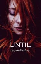 Until by AllyAyoub