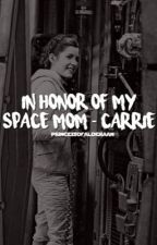 In Honor of My Space Mom - Carrie by prxncessofalderaan
