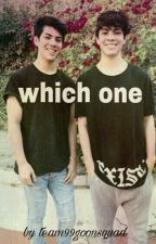 Which One by team99goonsquad
