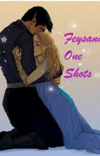 Feysand One shots by eternitydoraelin