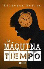 La Máquina del Tiempo by mentecreativahm
