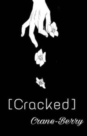 [Cracked]-A Naruto FanFiction by crane-berry
