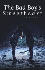 The Bad Boy's Sweetheart ✓ by Harryshots