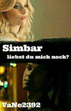 Simbar- Liebst du mich noch? by VaNe2392