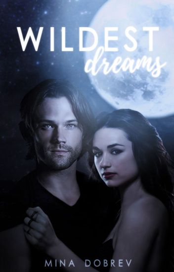 wildest dreams, supernatural ft. teen wolf
