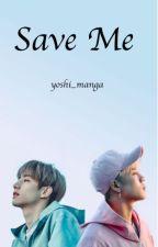 Save Me (Got7 Markson) by Yoshi_Manga