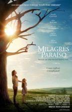 Milagres do Paraíso  by amandanoobre