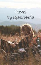 Eunoia by sophiarose718