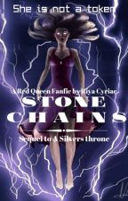 Stone Chains (A Silvers Throne book 2) by booklover4lifes