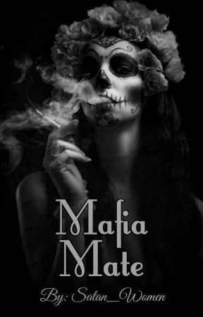 Mafia Mate by Satan_Women