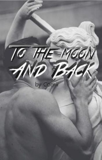 To The Moon And Back (BoyxBoy) *DISCONTINUED*